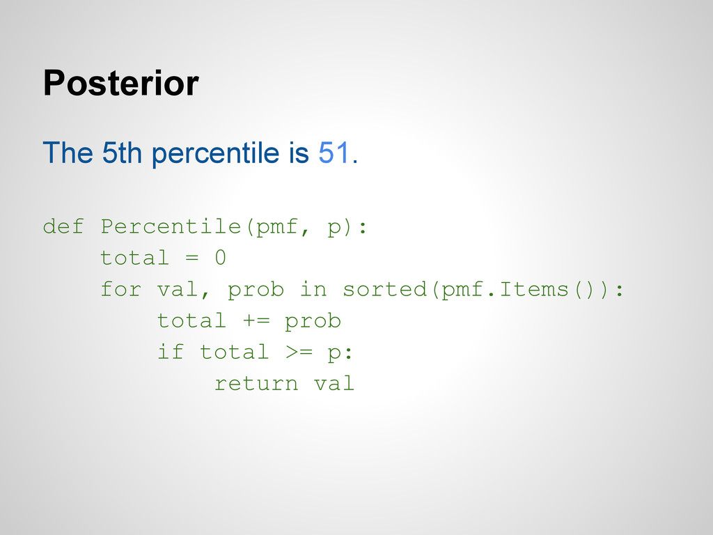 Posterior The 5th percentile is 51. def Percent...