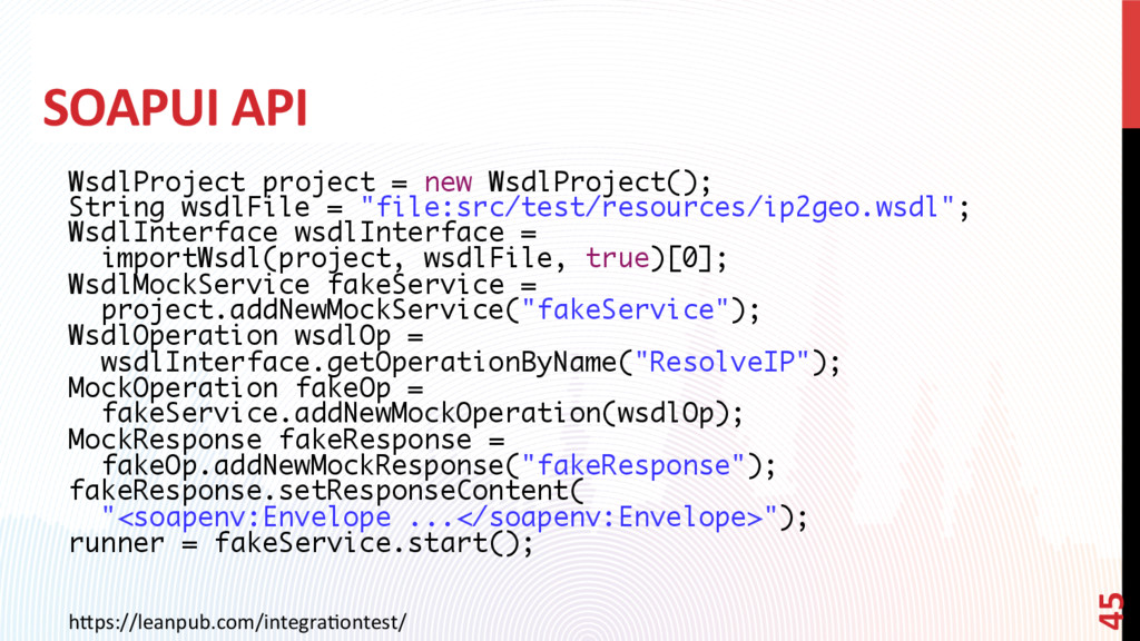 SOAPUI API WsdlProject project = new WsdlProjec...