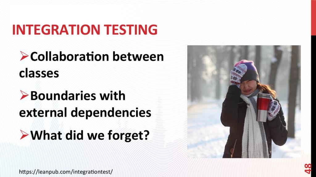 INTEGRATION TESTING h0ps://leanpub.com/integraC...