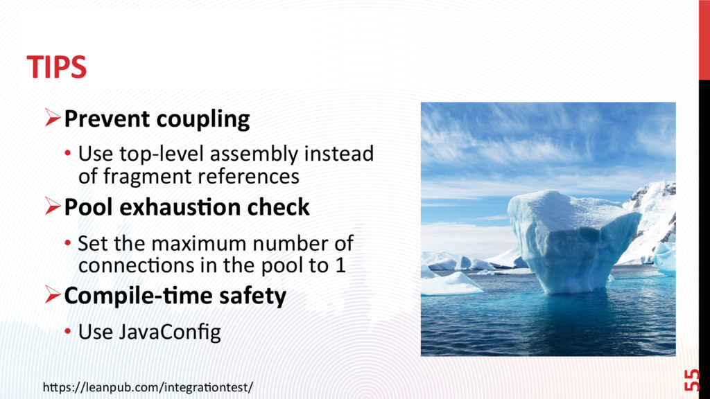 TIPS ØPrevent coupling •Use top-level assembl...