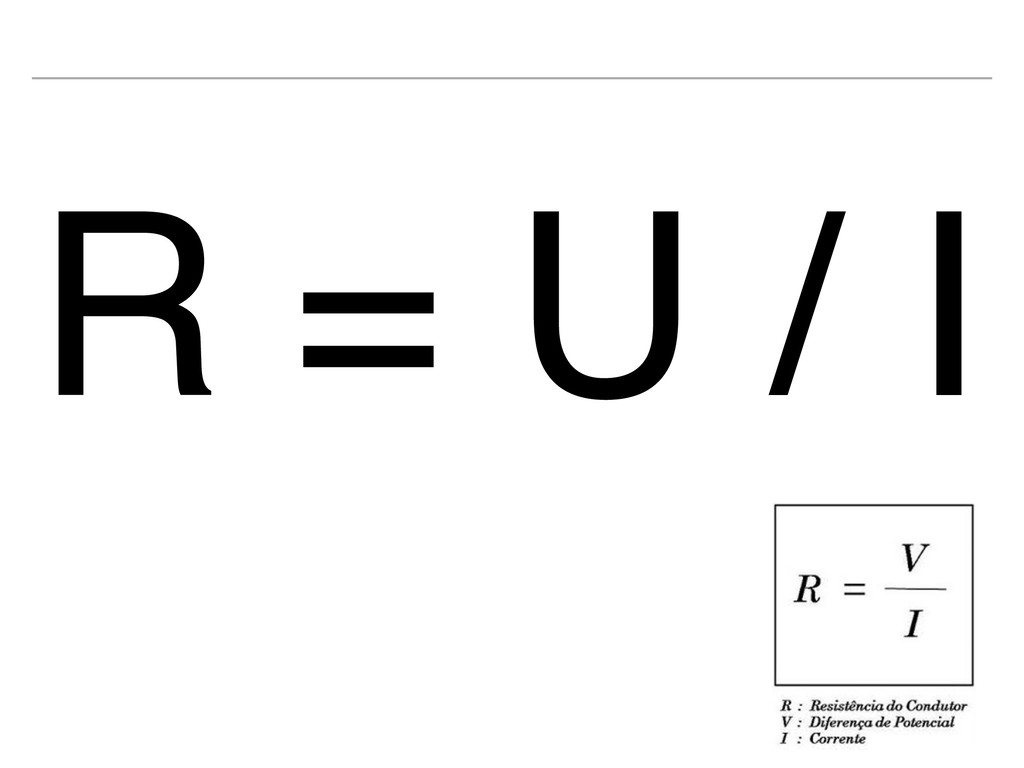 R = U / I