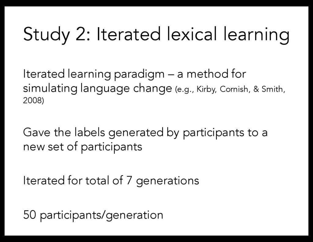 Study 2: Iterated lexical learning Iterated lea...