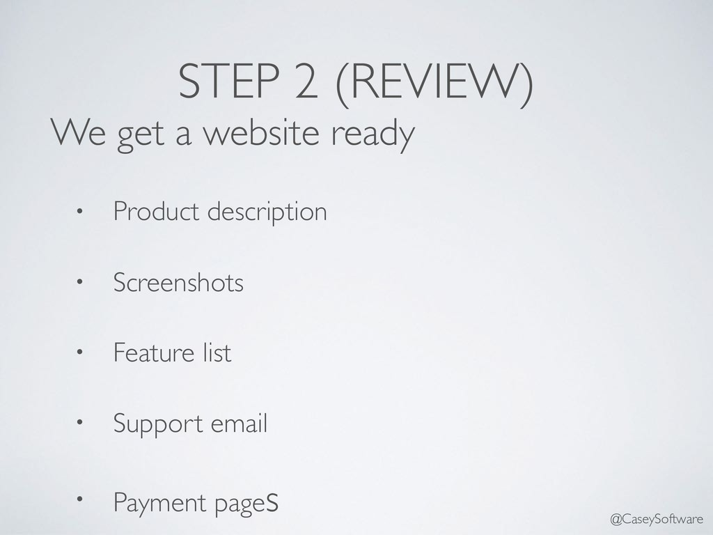 STEP 2 (REVIEW) We get a website ready • Produc...