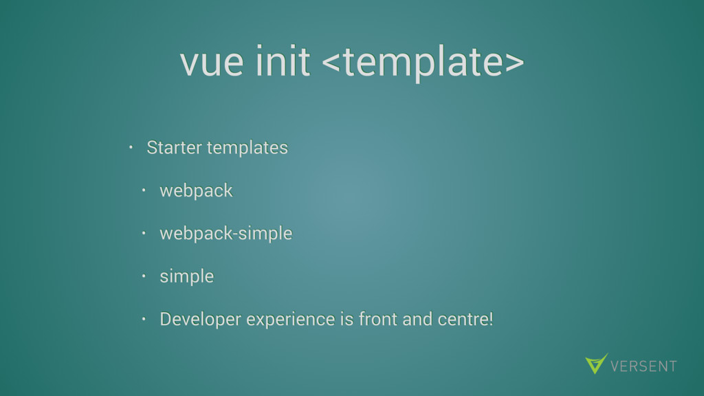 vue init <template> • Starter templates • webpa...