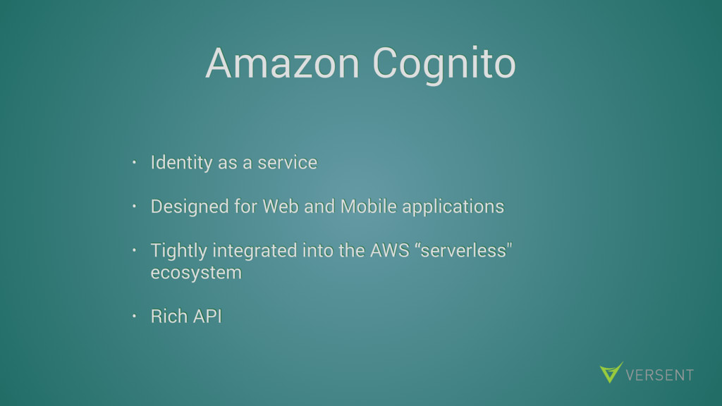 Amazon Cognito • Identity as a service • Design...
