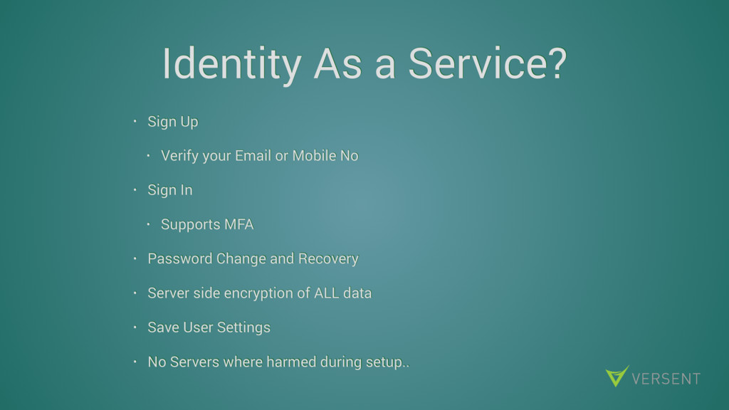 Identity As a Service? • Sign Up • Verify your ...