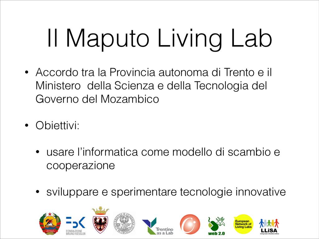 Il Maputo Living Lab • Accordo tra la Provincia...