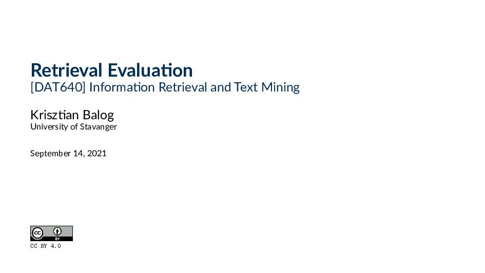Retrieval Evalua on [DAT640] Informa on Retriev...