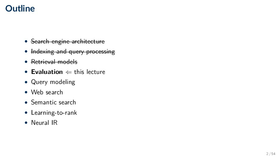 Outline • Search engine architecture • Indexing...