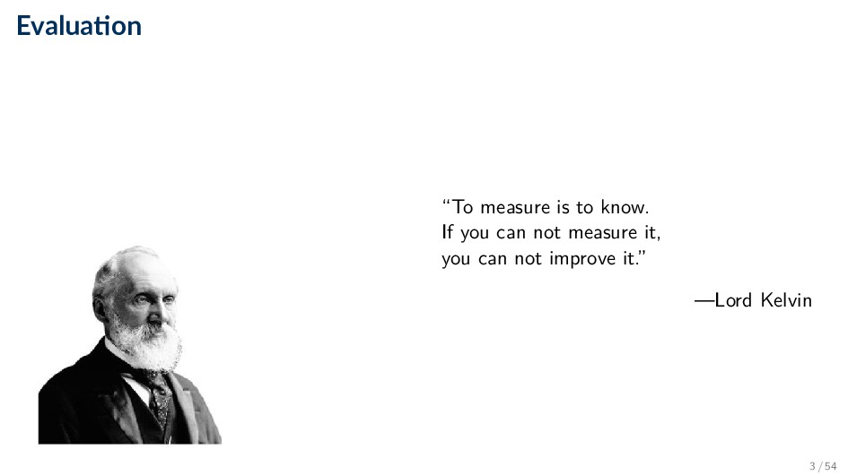 """Evalua on """"To measure is to know. If you can no..."""