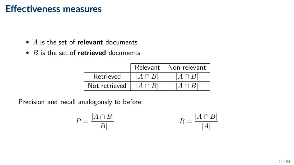 Effec veness measures • A is the set of relevant...