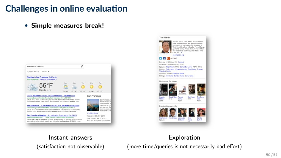Challenges in online evalua on • Simple measure...