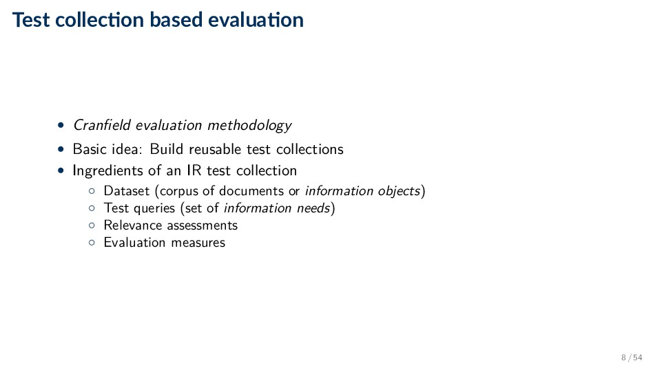 Test collec on based evalua on • Cranfield evalu...