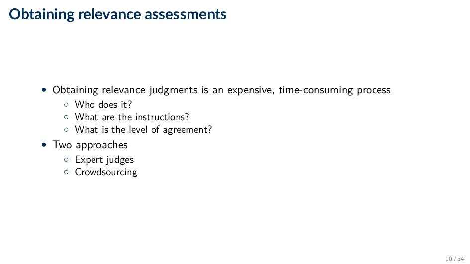 Obtaining relevance assessments • Obtaining rel...