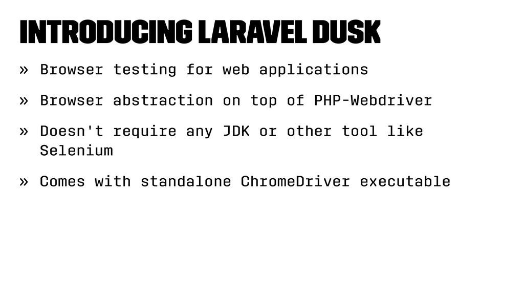Introducing Laravel Dusk » Browser testing for ...