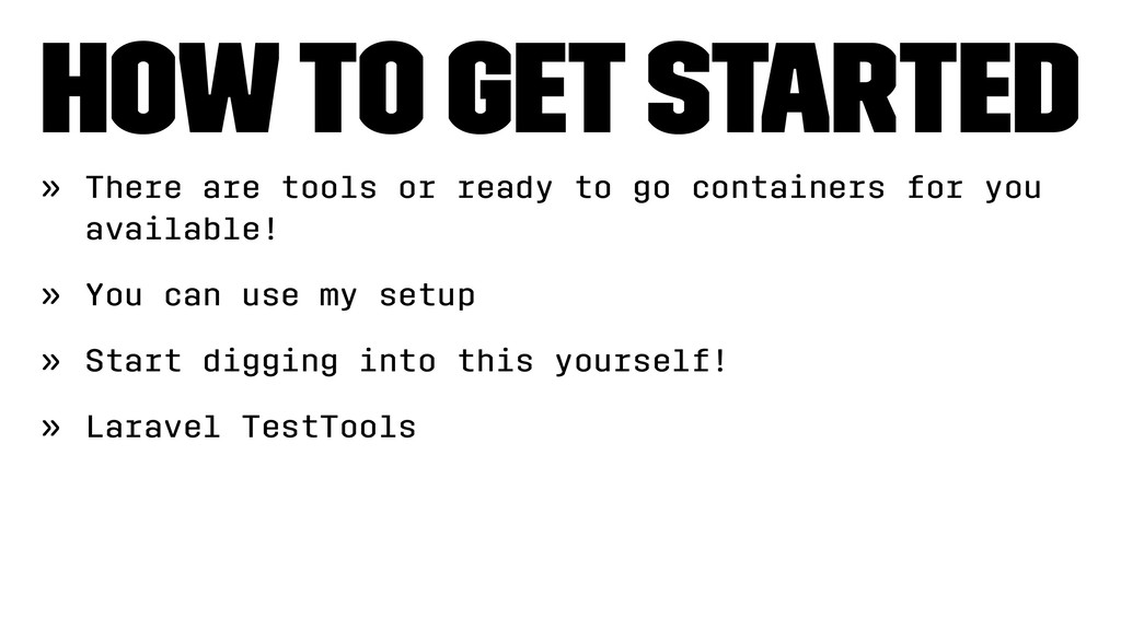 How to get started » There are tools or ready t...