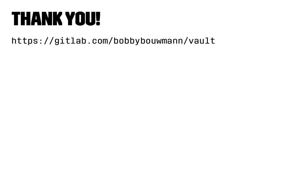 Thank you! https://gitlab.com/bobbybouwmann/vau...