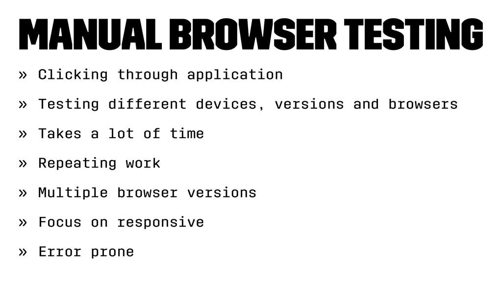 Manual Browser testing » Clicking through appli...