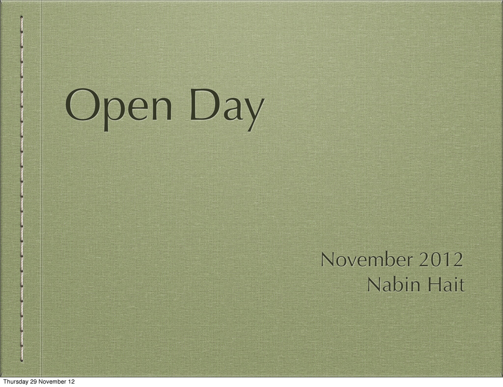 Open Day November 2012 Nabin Hait Thursday 29 N...