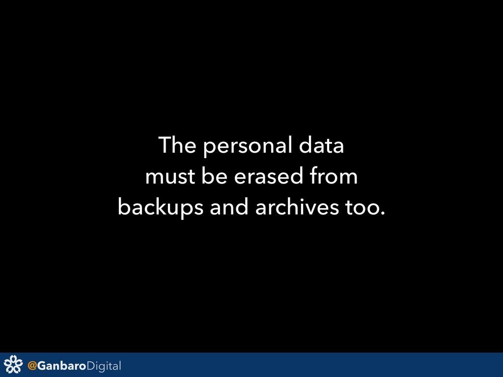 @GanbaroDigital The personal data must be erase...