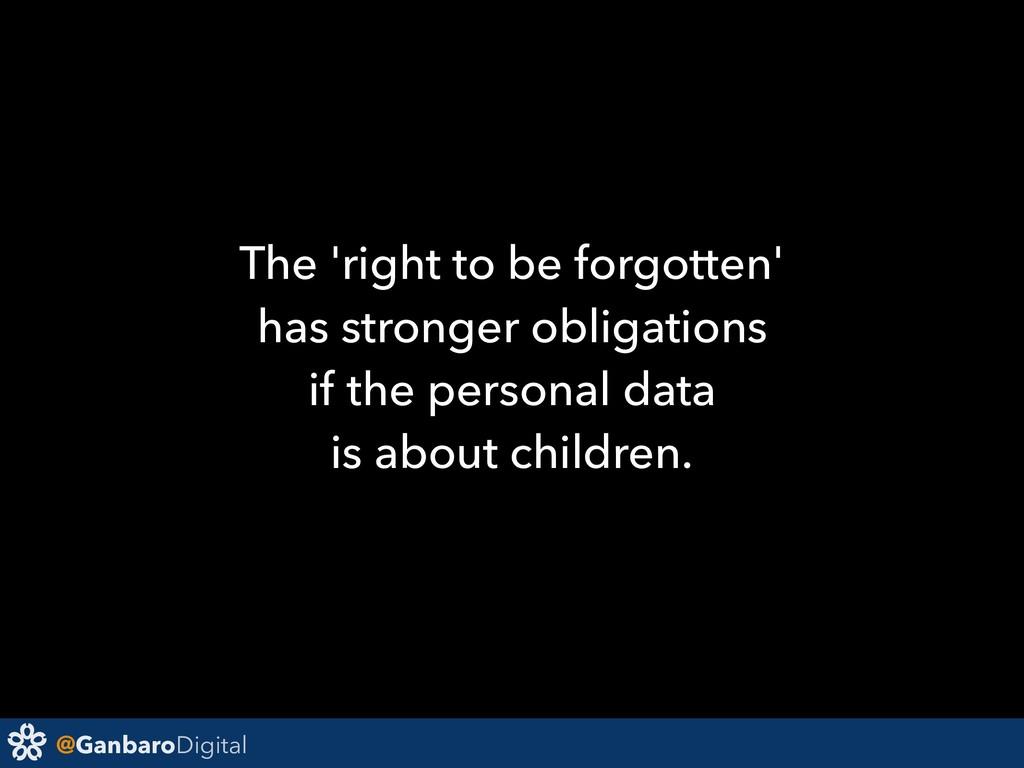 @GanbaroDigital The 'right to be forgotten' has...