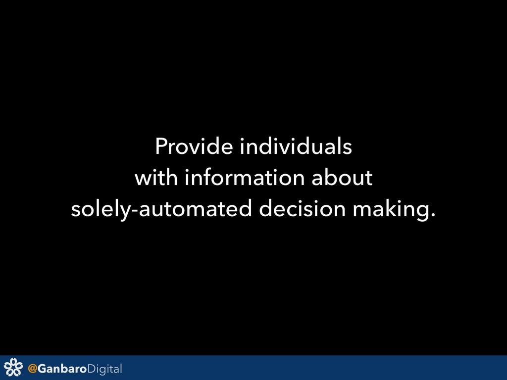 @GanbaroDigital Provide individuals with inform...
