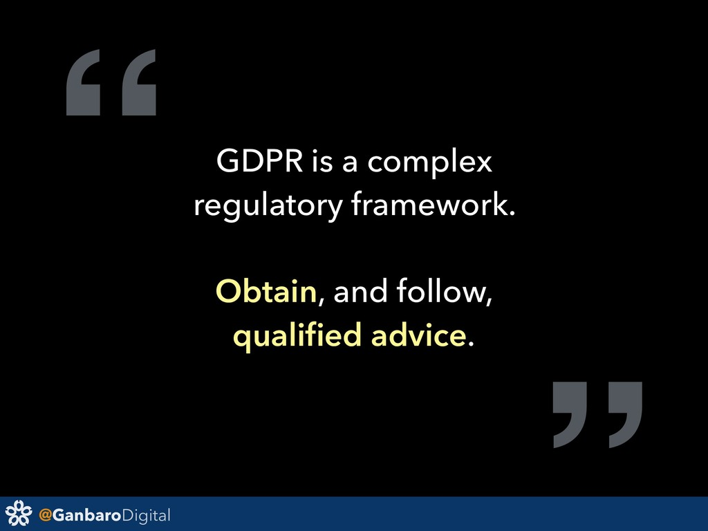 "@GanbaroDigital "" GDPR is a complex regulatory ..."