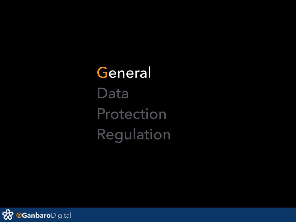 @GanbaroDigital General Data Protection Regula...