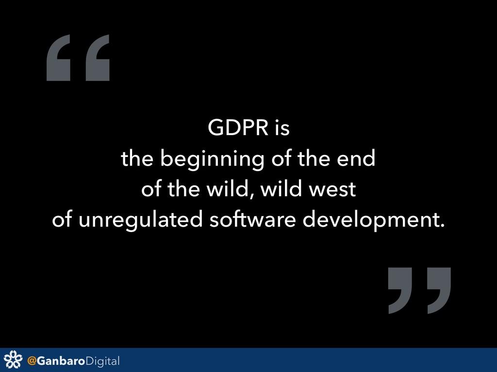 "@GanbaroDigital "" GDPR is the beginning of the ..."