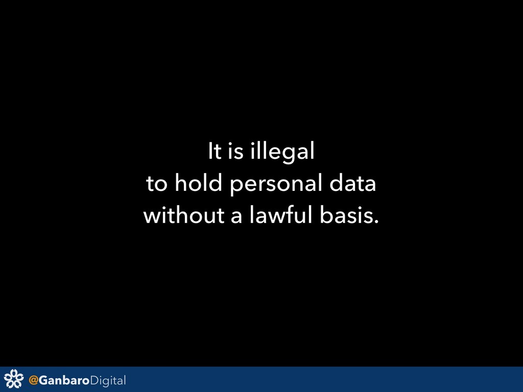 @GanbaroDigital It is illegal to hold personal ...