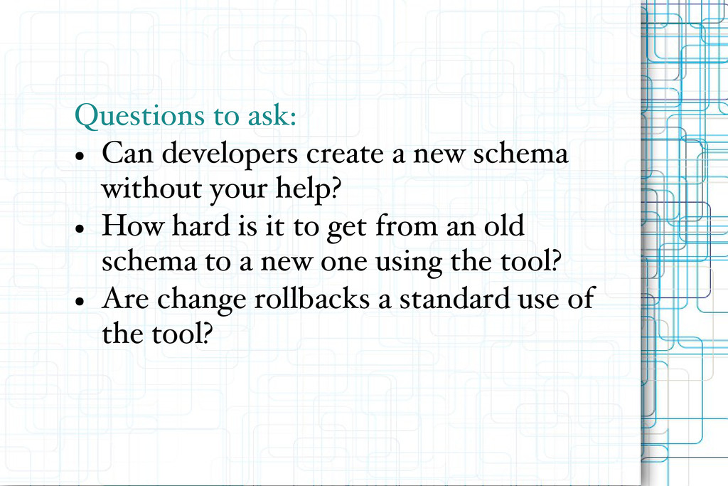 Questions to ask: ● Can developers create a new...