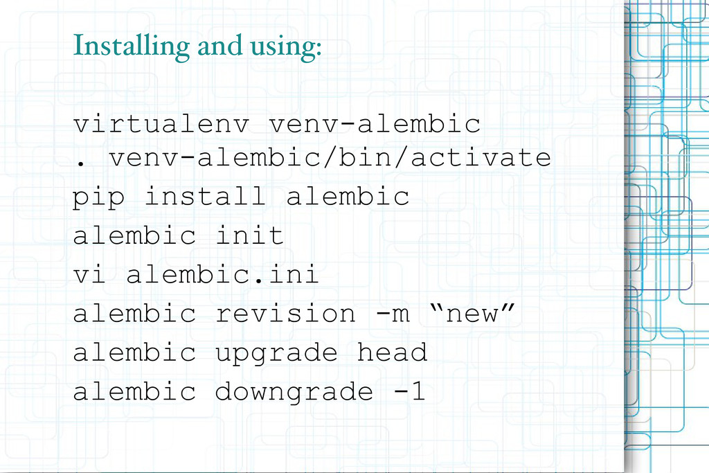 Installing and using: virtualenv venv-alembic ....