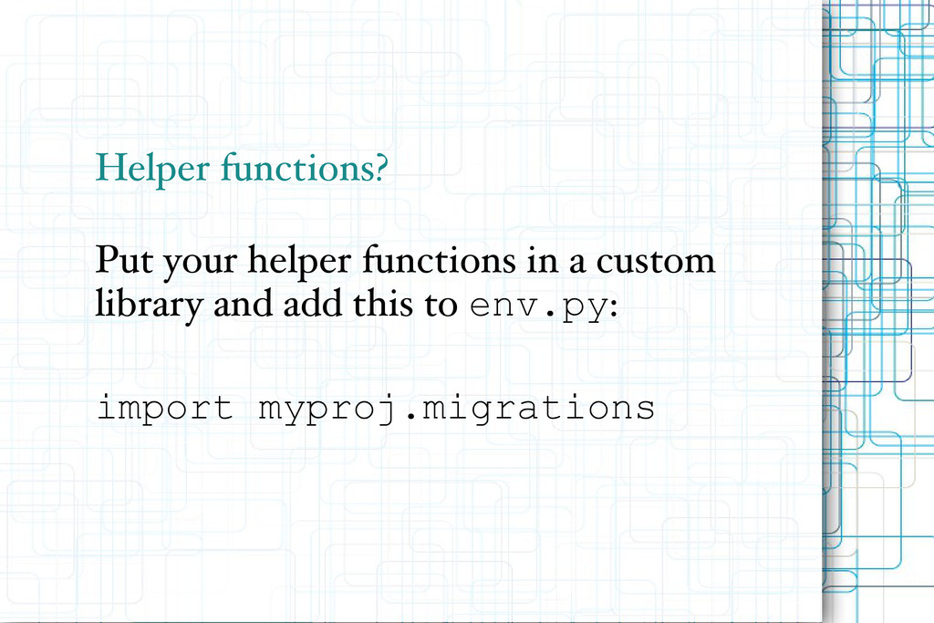 Helper functions? Put your helper functions in ...