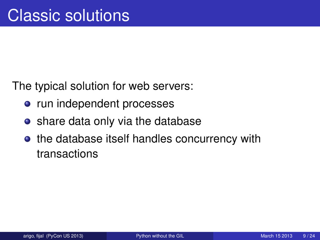 Classic solutions The typical solution for web ...