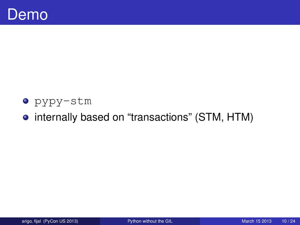"Demo pypy-stm internally based on ""transactions..."