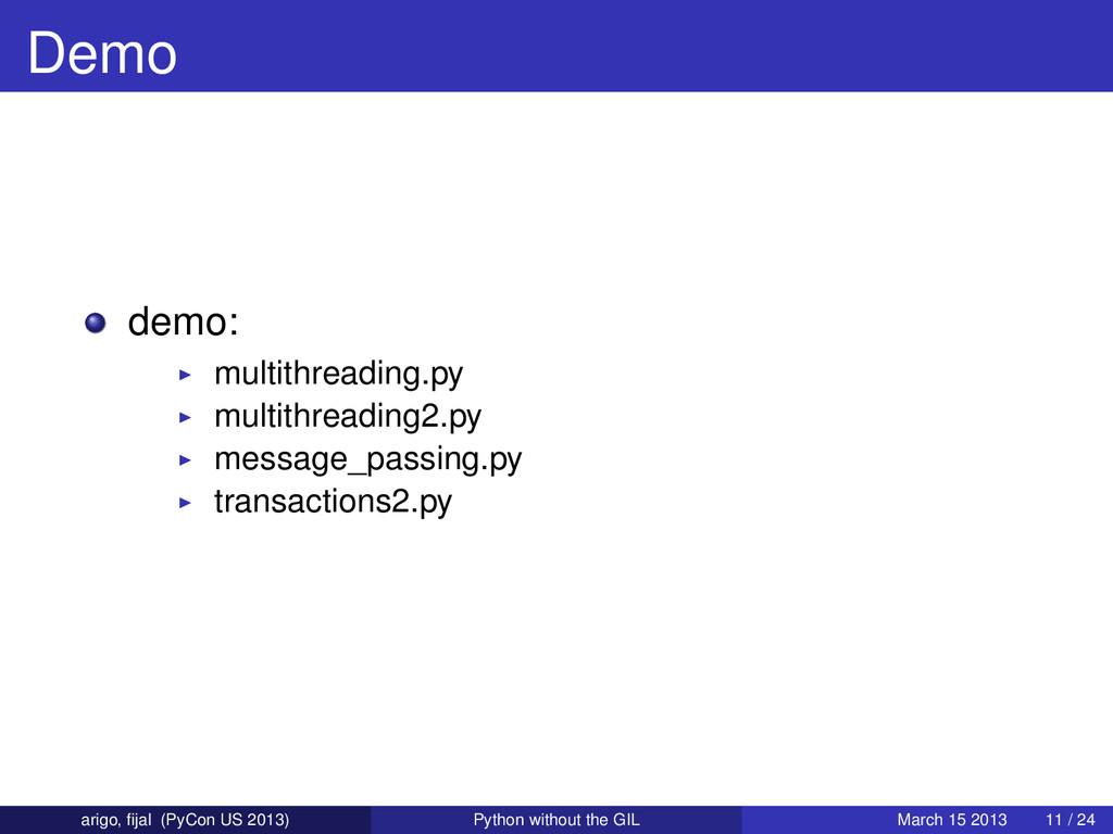 Demo demo: multithreading.py multithreading2.py...