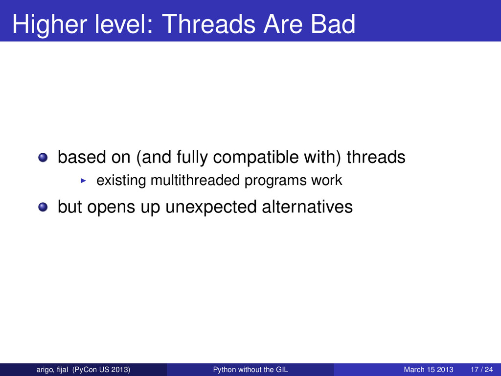 Higher level: Threads Are Bad based on (and ful...