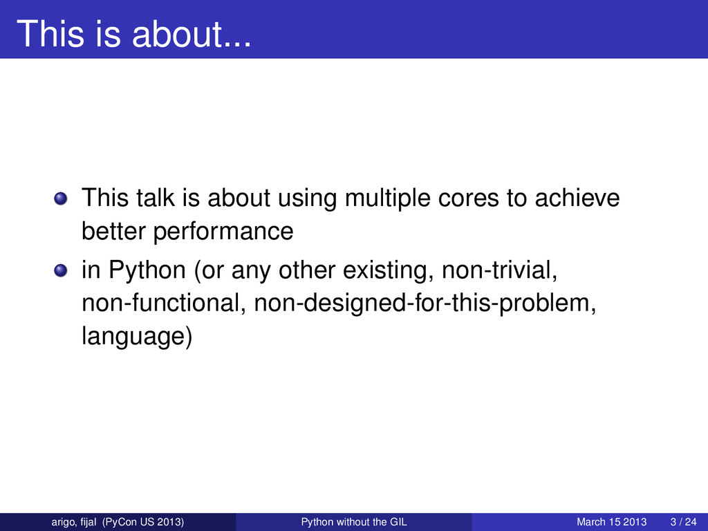 This is about... This talk is about using multi...