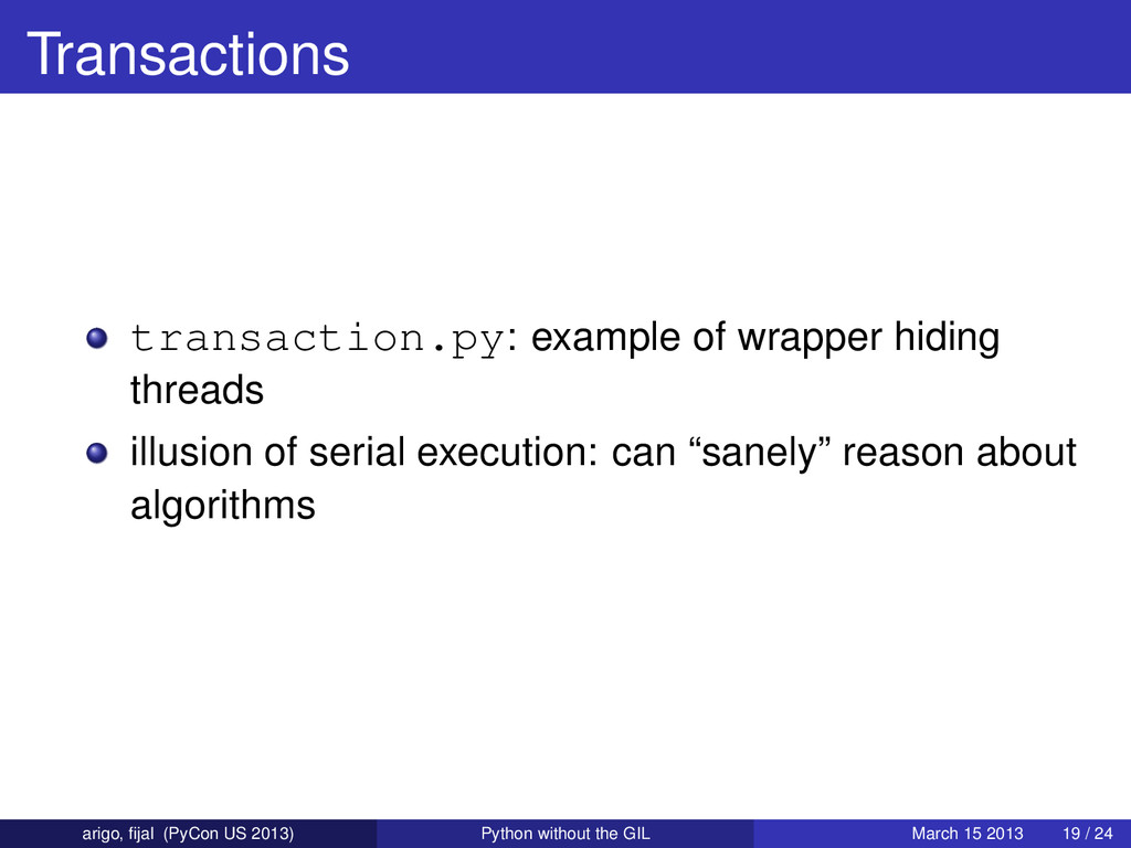 Transactions transaction.py: example of wrapper...
