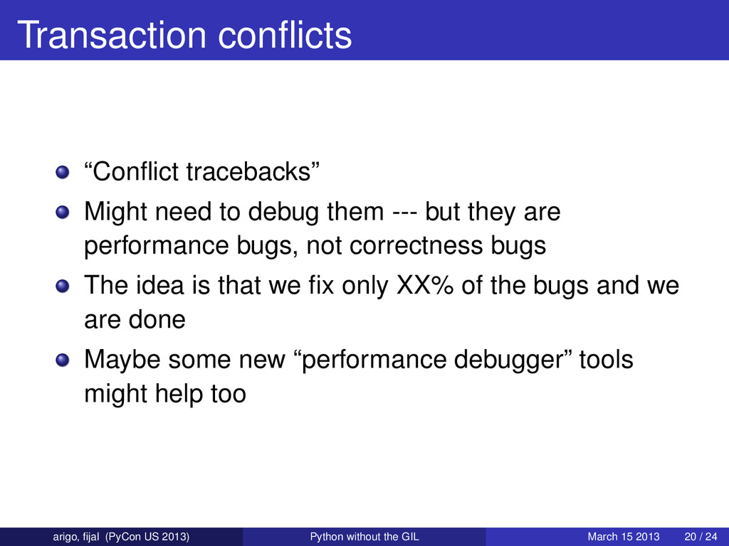 """Transaction conflicts """"Conflict tracebacks"""" Might..."""