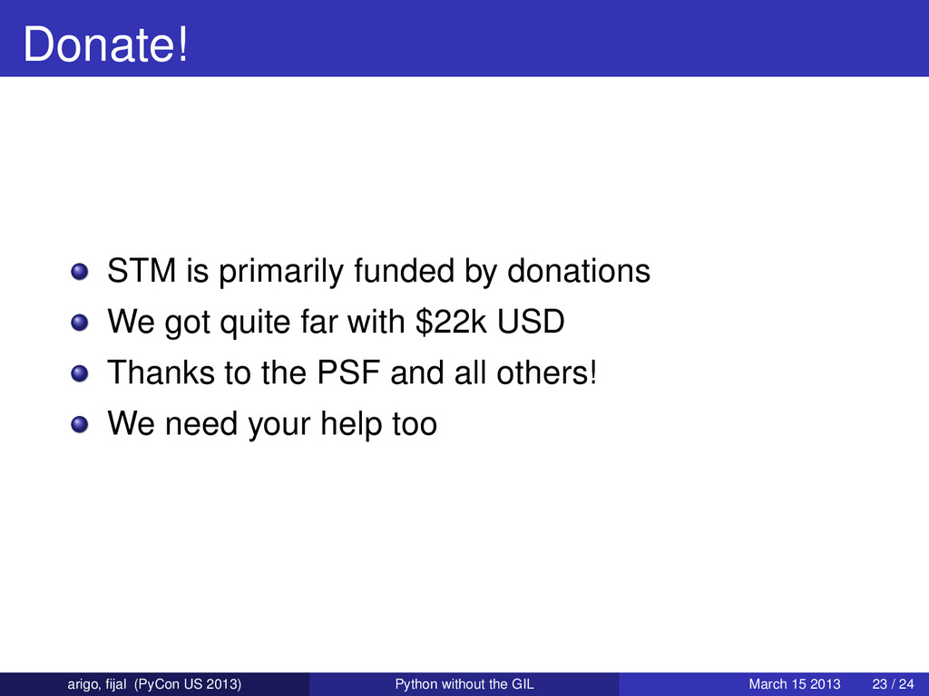 Donate! STM is primarily funded by donations We...