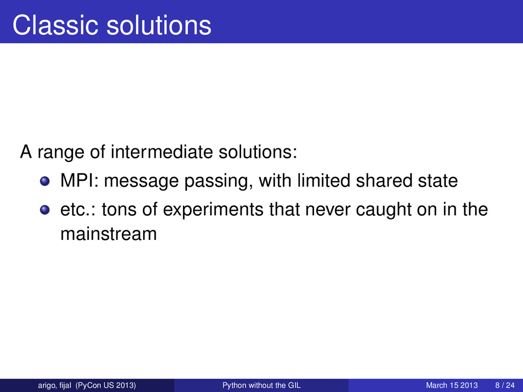 Classic solutions A range of intermediate solut...