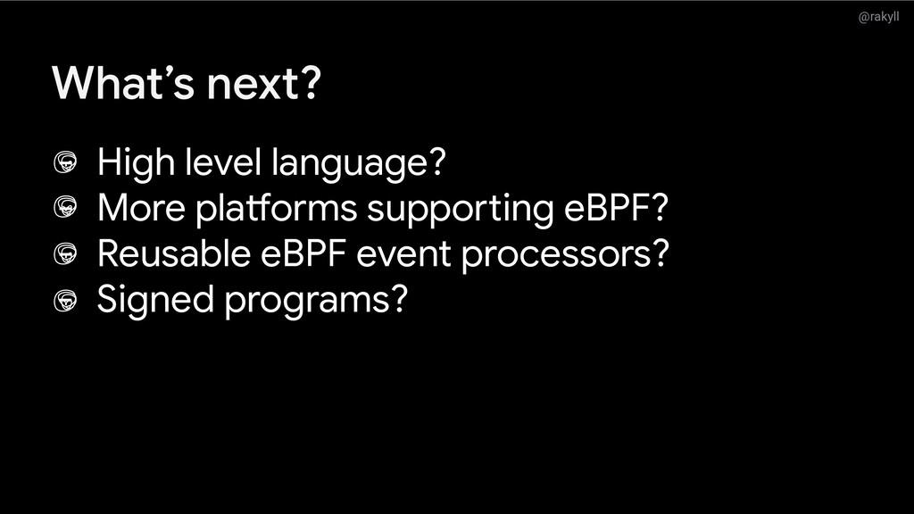 @rakyll What's next? - High level language? - M...