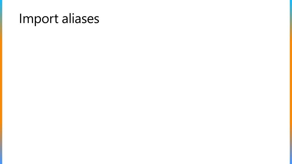 Import aliases