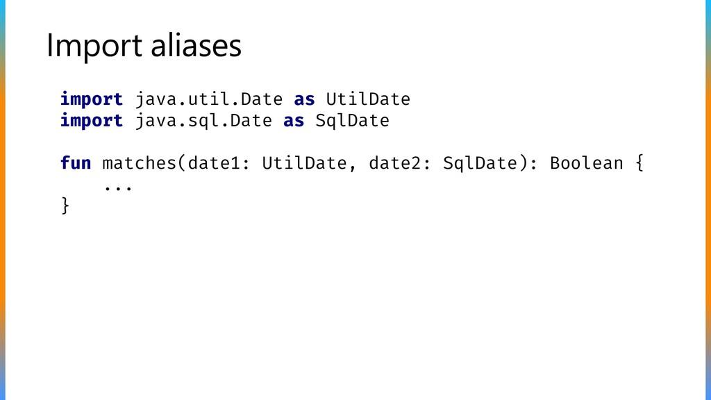 Import aliases import java.util.Date as UtilDat...
