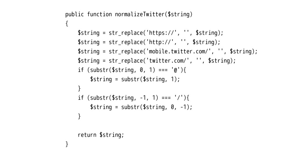 public function normalizeTwitter($string) { $st...