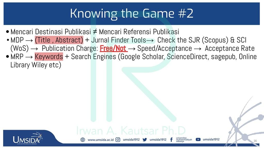 16 Knowing the Game #2 •Mencari Destinasi Publi...