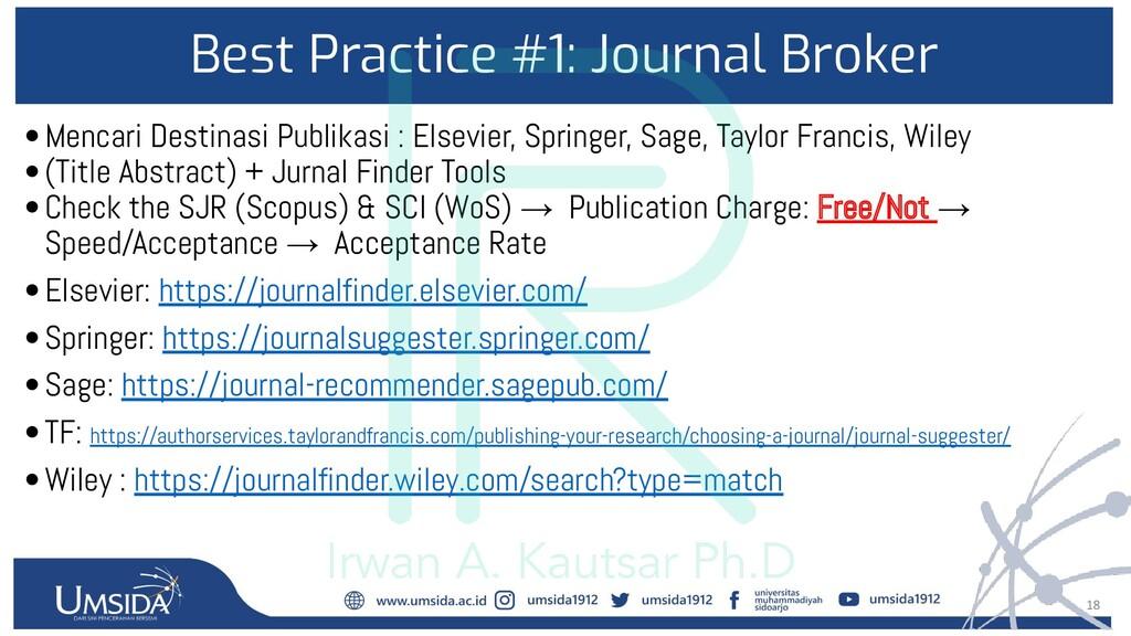18 Best Practice #1: Journal Broker •Mencari De...