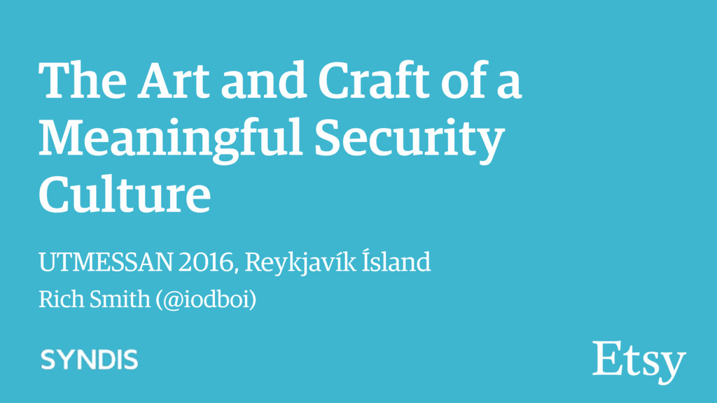 The Art and Craft of a Meaningful Security Cult...