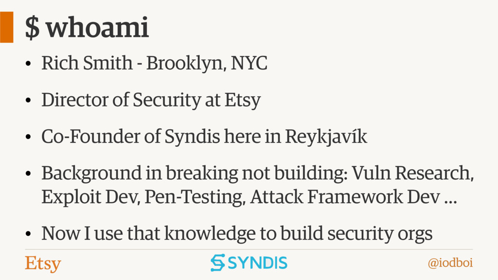 @iodboi $ whoami • Rich Smith - Brooklyn, NYC •...